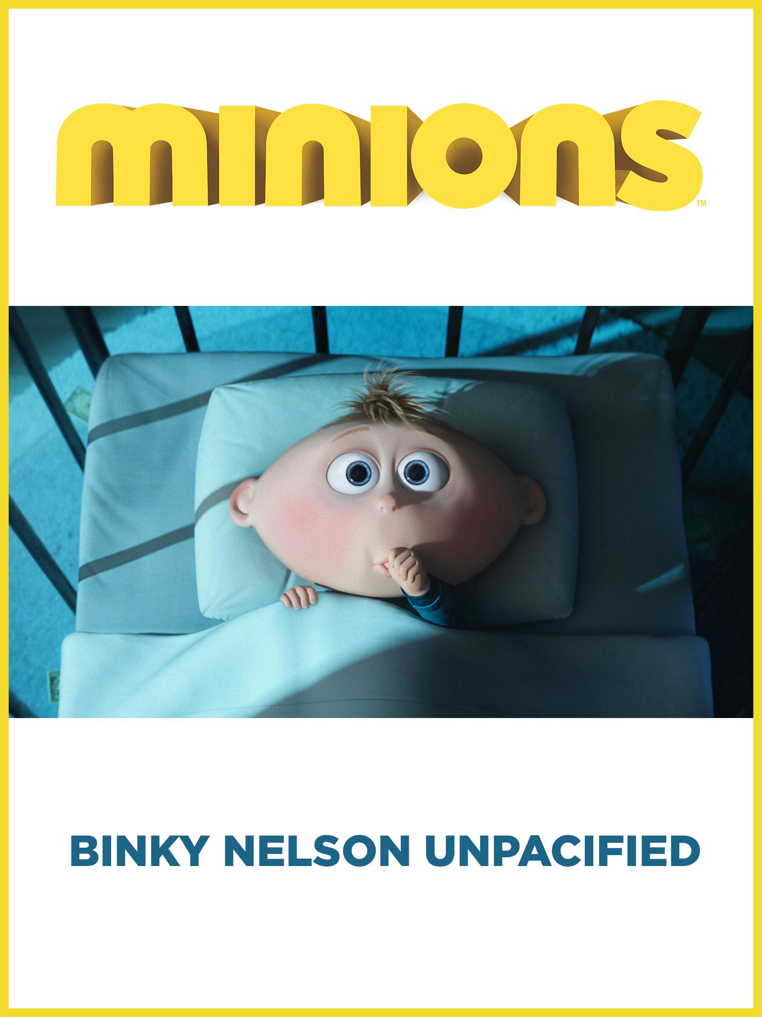 Minions: Binky Nelson Unpacified